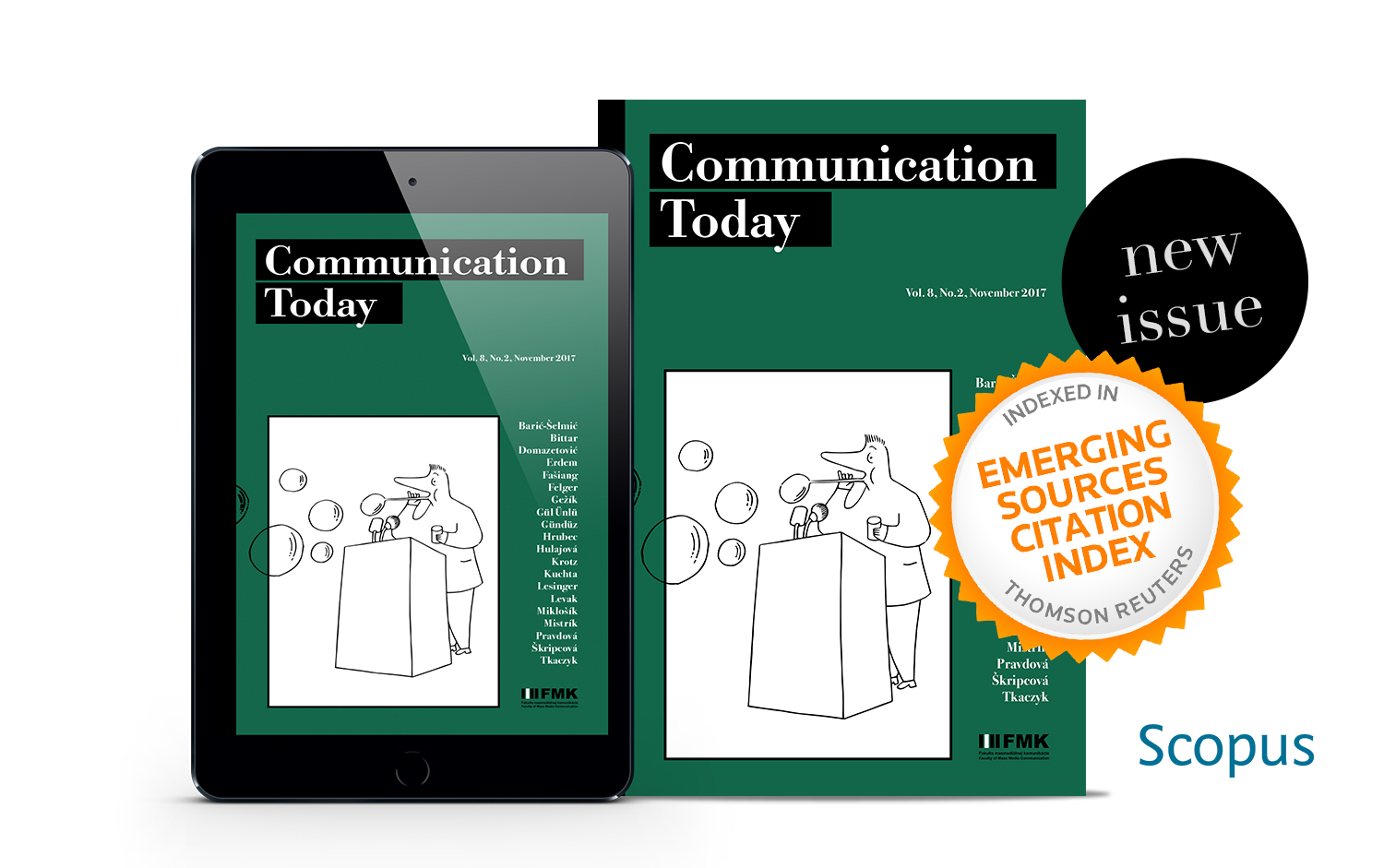 communication today Scientific journal from the mass media and marketing communication field, indexed in web of science, cabell's directories, cejsh, ebsco, and other databases.